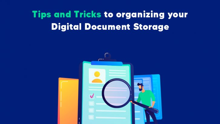 Tips and tricks to organizing your digital document storage more efficiently