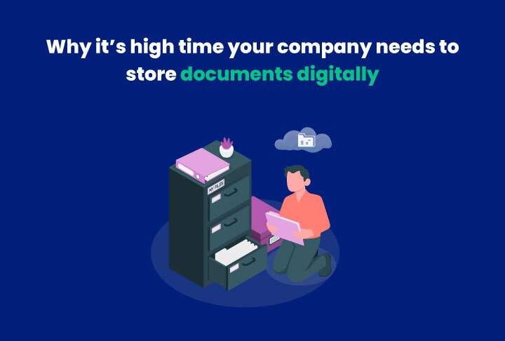 Why it's high time your company needs to start storing documents digitally