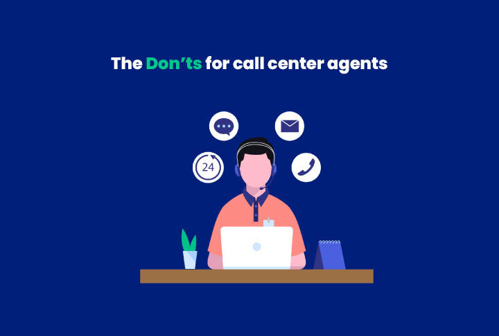 The don'ts for call center agents